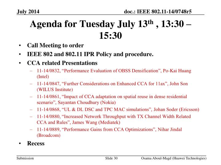 Agenda for Tuesday July 13