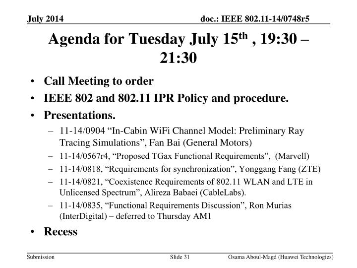 Agenda for Tuesday July 15