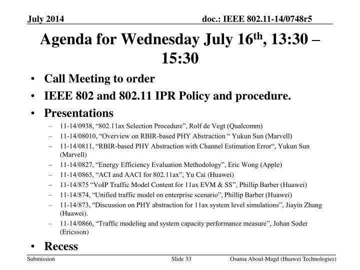 Agenda for Wednesday July 16