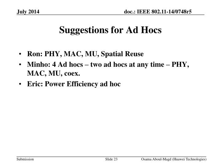 Suggestions for Ad Hocs
