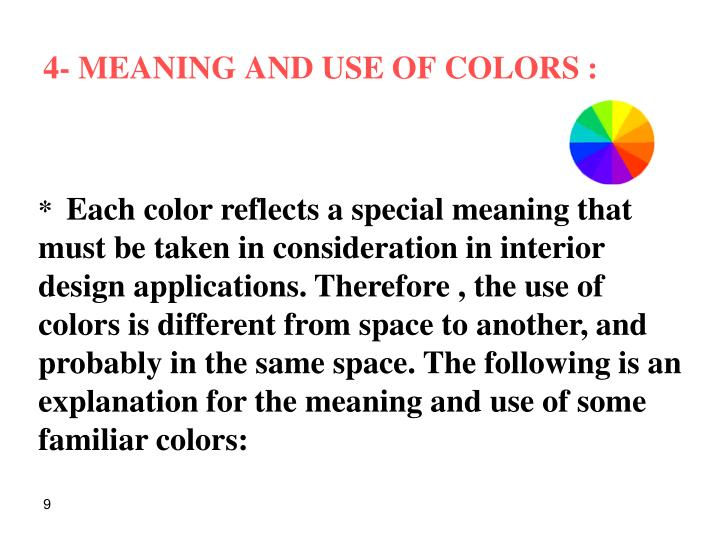 4- MEANING AND USE OF COLORS :