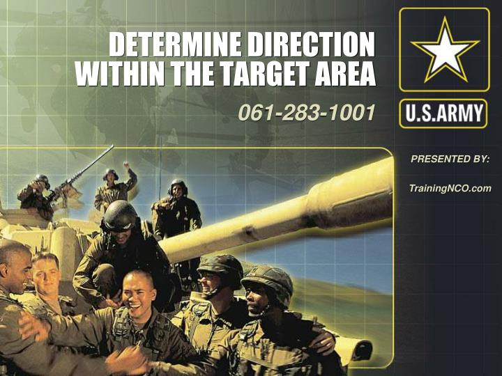 determine direction within the target area n.
