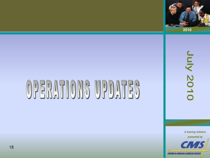 OPERATIONS UPDATES