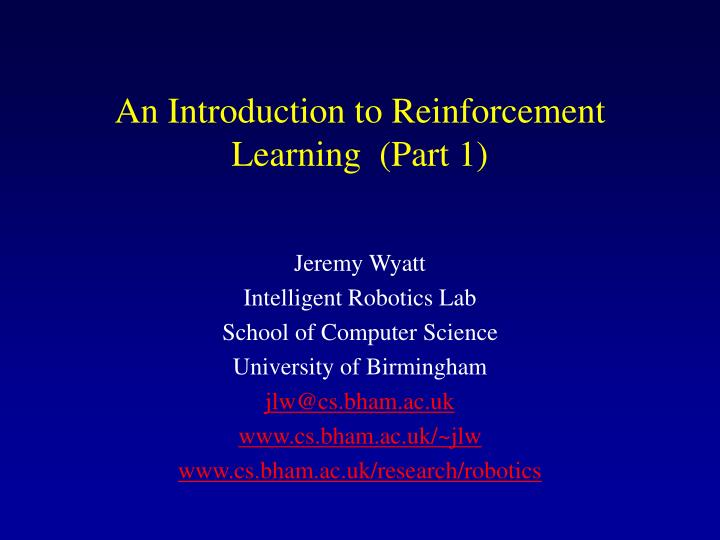 an introduction to reinforcement learning part 1 n.