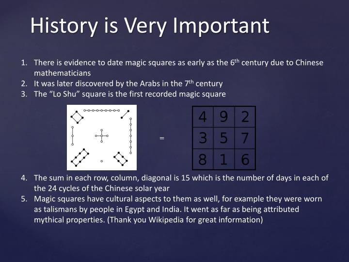 There is evidence to date magic squares as early as the 6