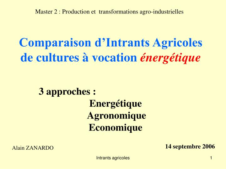 comparaison d intrants agricoles de cultures vocation nerg tique n.