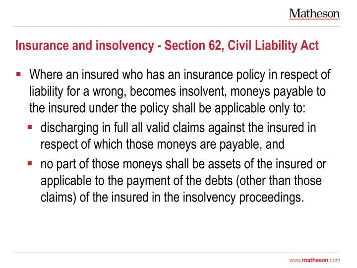 Insurance and insolvency - Section 62, Civil Liability Act