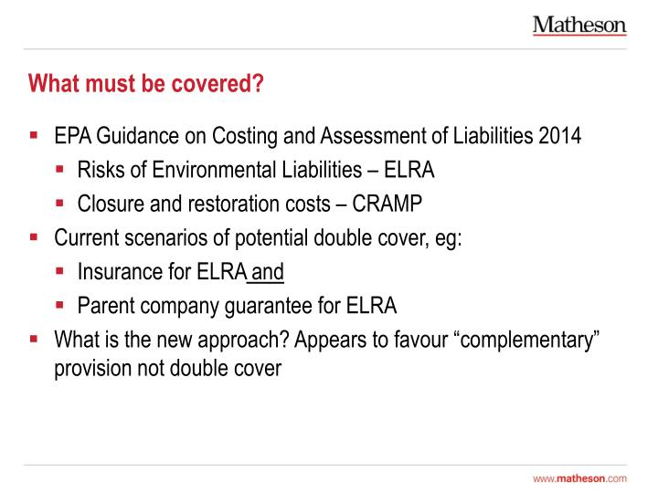 What must be covered?
