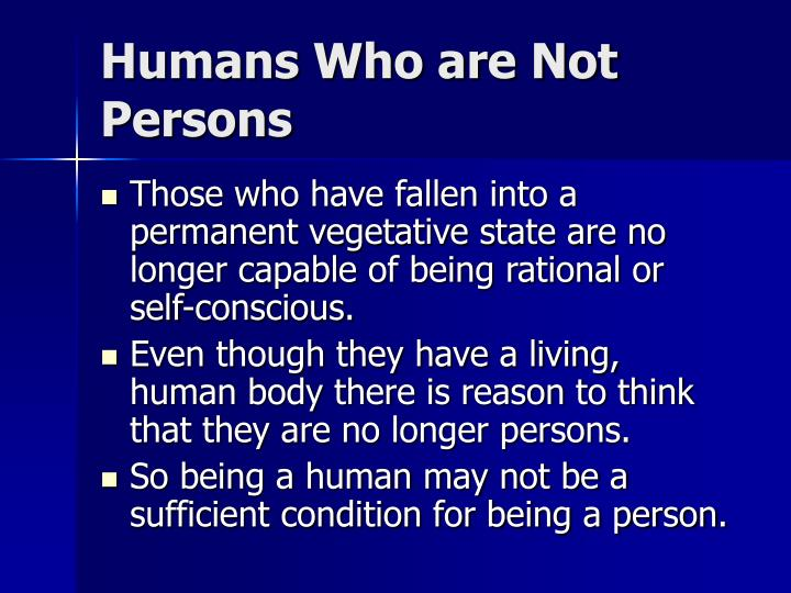 Humans Who are Not Persons