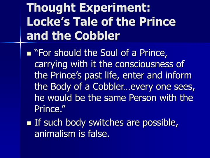 Thought Experiment: Locke's Tale of the Prince and the Cobbler