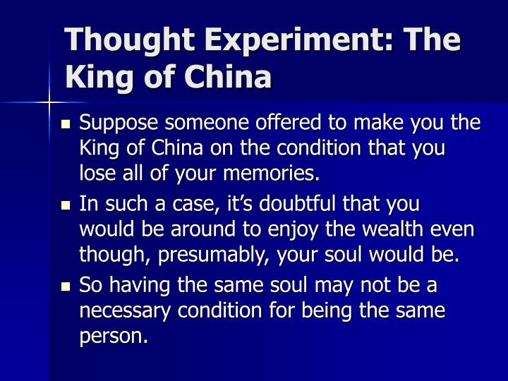 Thought Experiment: The King of China