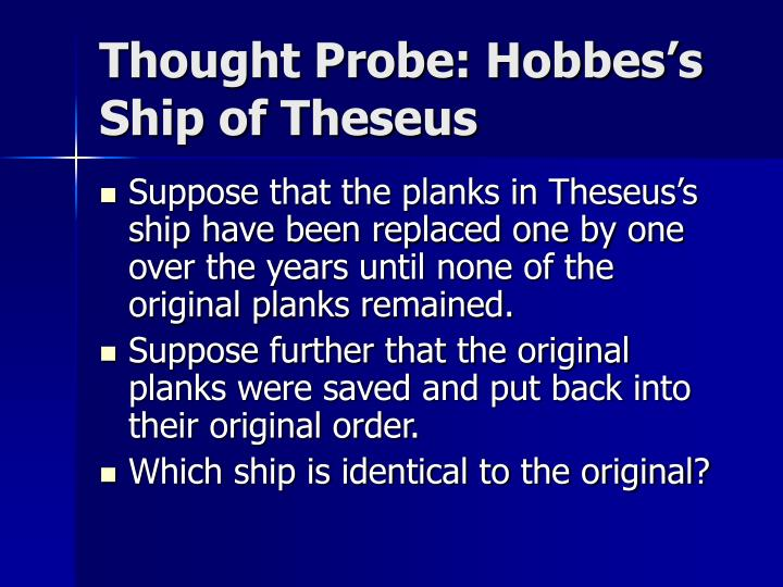 Thought Probe: Hobbes's Ship of Theseus