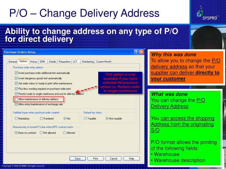 P/O – Change Delivery Address