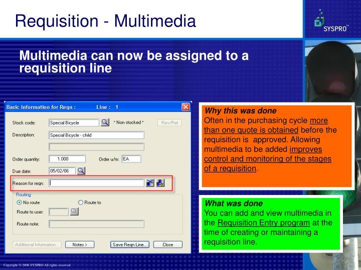 Requisition - Multimedia