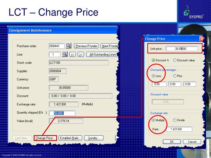 LCT – Change Price
