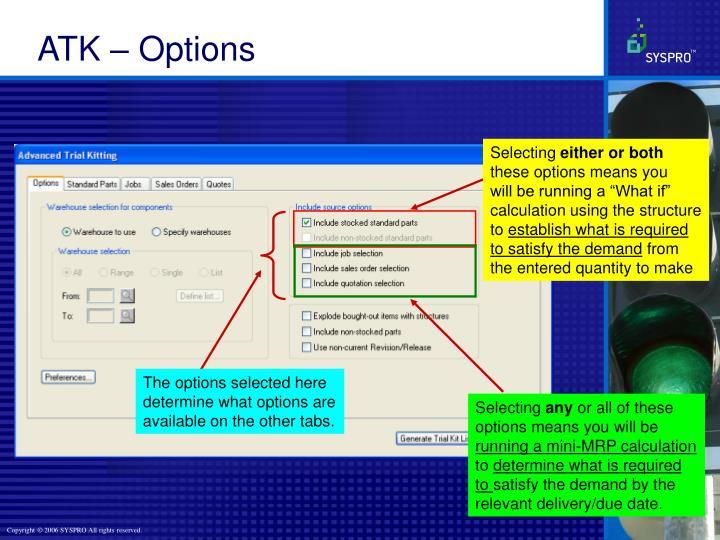ATK – Options