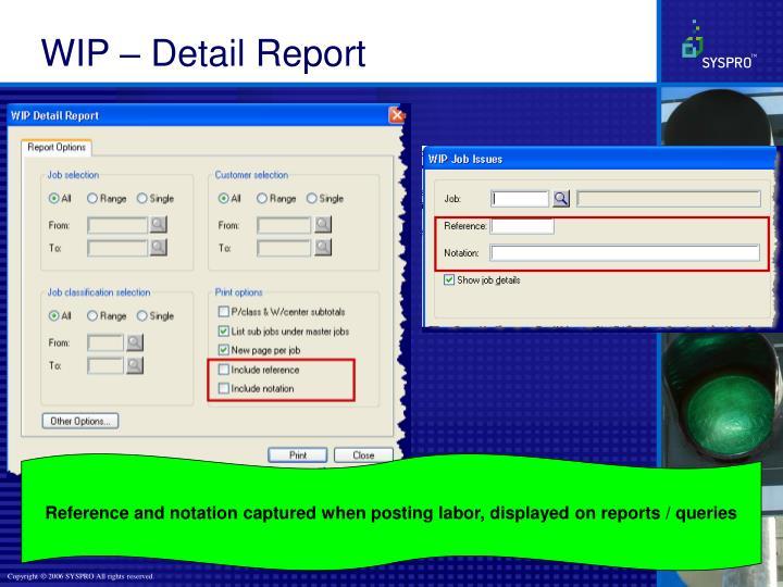 WIP – Detail Report