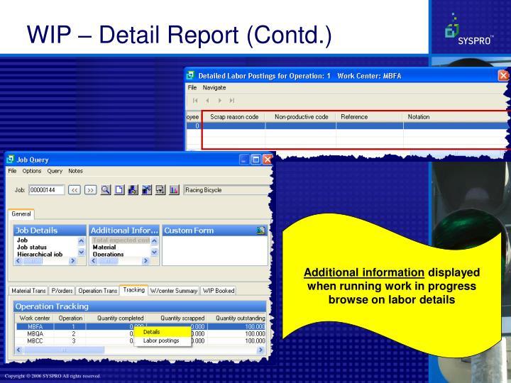 WIP – Detail Report (Contd.)