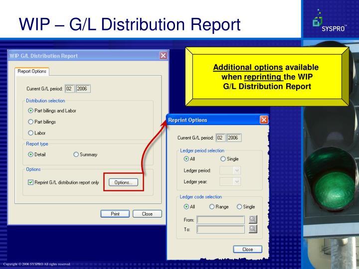 WIP – G/L Distribution Report