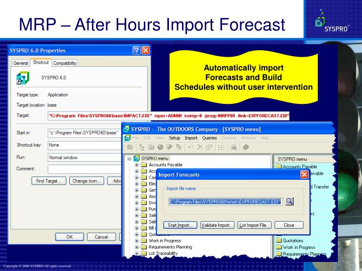 MRP – After Hours Import Forecast