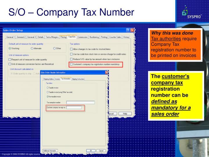 S/O – Company Tax Number