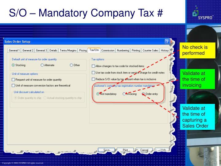 S/O – Mandatory Company Tax #