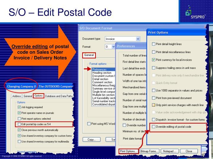 S/O – Edit Postal Code