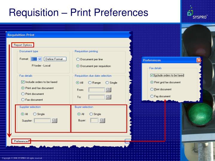 Requisition – Print Preferences