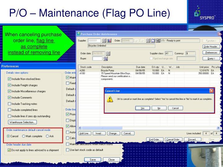 P/O – Maintenance (Flag PO Line)