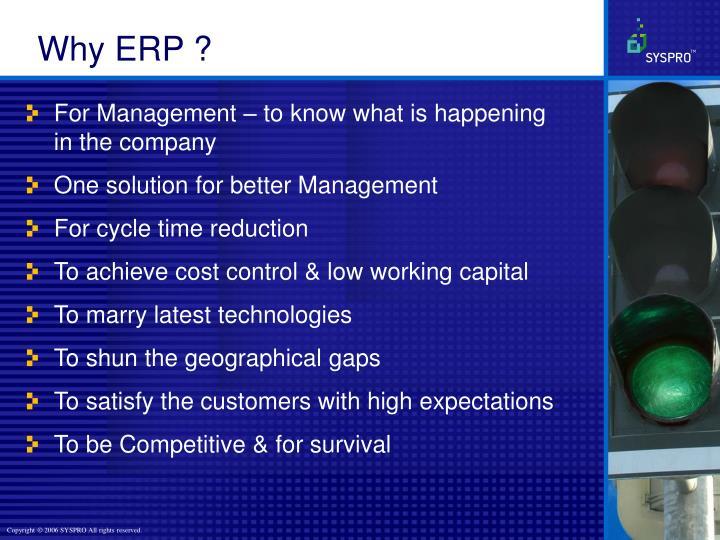 Why ERP ?