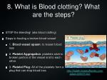 8 what is blood clotting what are the steps
