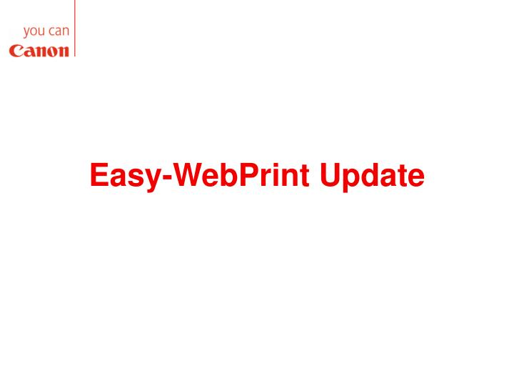 Easy-WebPrint Update
