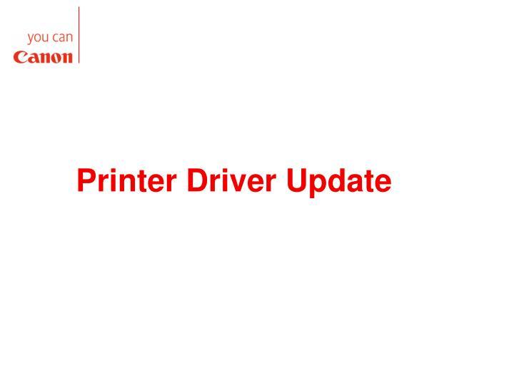 Printer Driver Update