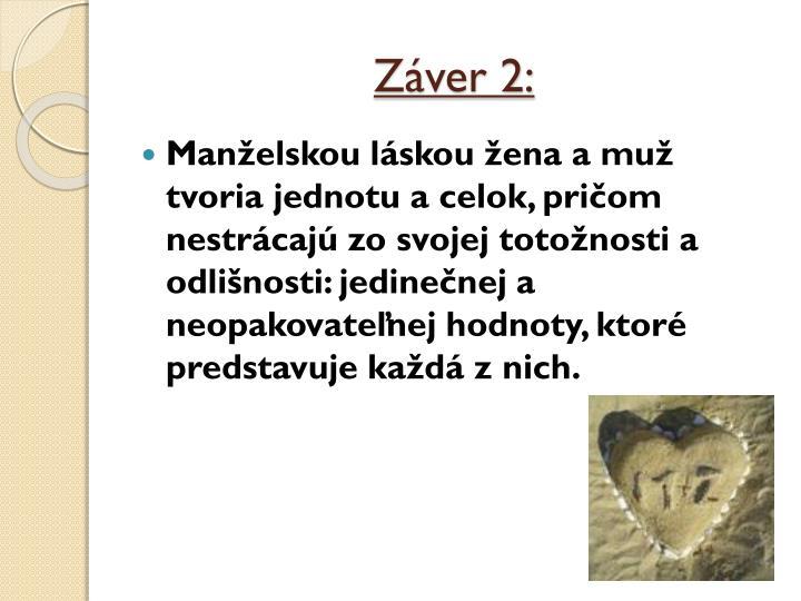 Záver 2: