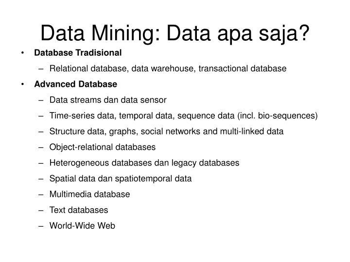 Data Mining: Data apa saja?