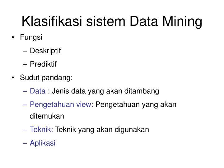 Klasifikasi sistem Data Mining