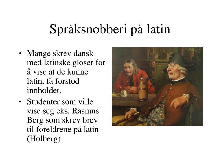 Språksnobberi på latin