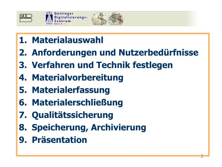Materialauswahl