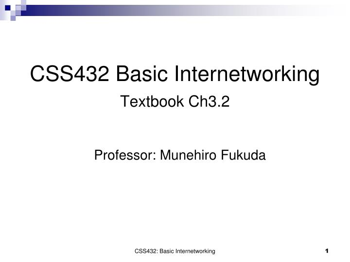 css432 basic internetworking textbook ch3 2 n.
