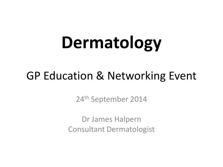 dermatology gp education networking event n.