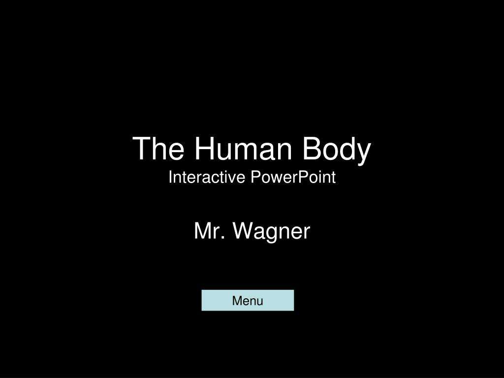 Ppt The Human Body Interactive Powerpoint Powerpoint Presentation