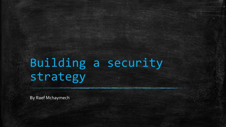 building a security strategy n.