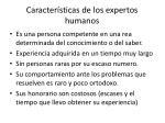 caracter sticas de los expertos humanos