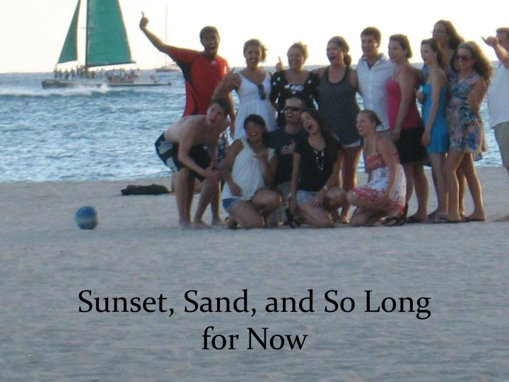 Sunset, Sand, and So Long for Now