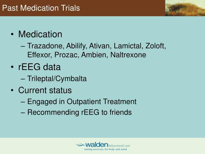 Past Medication Trials