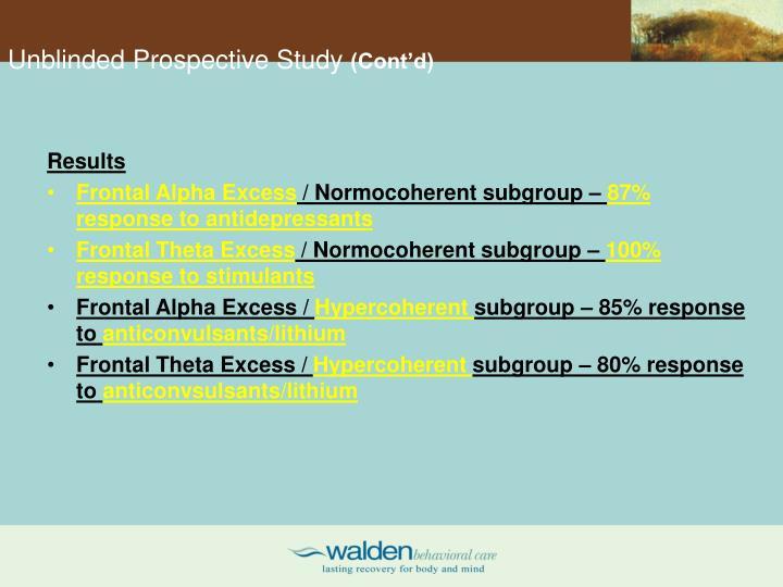 Unblinded Prospective Study