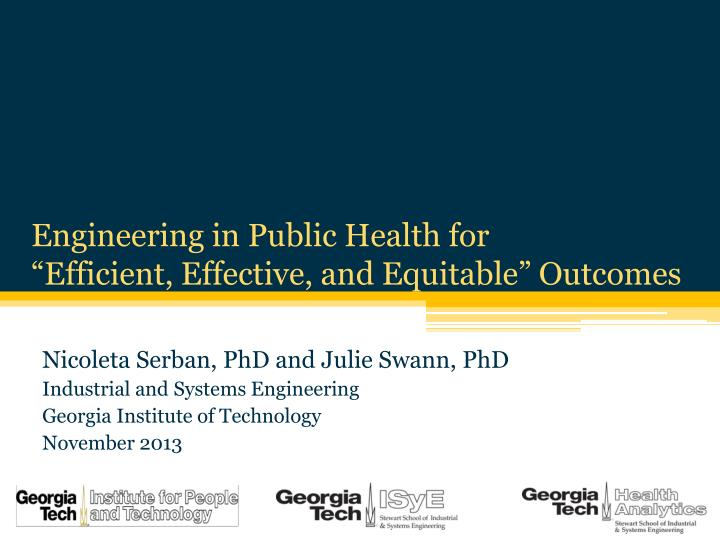engineering in public health for efficient effective and equitable outcomes n.