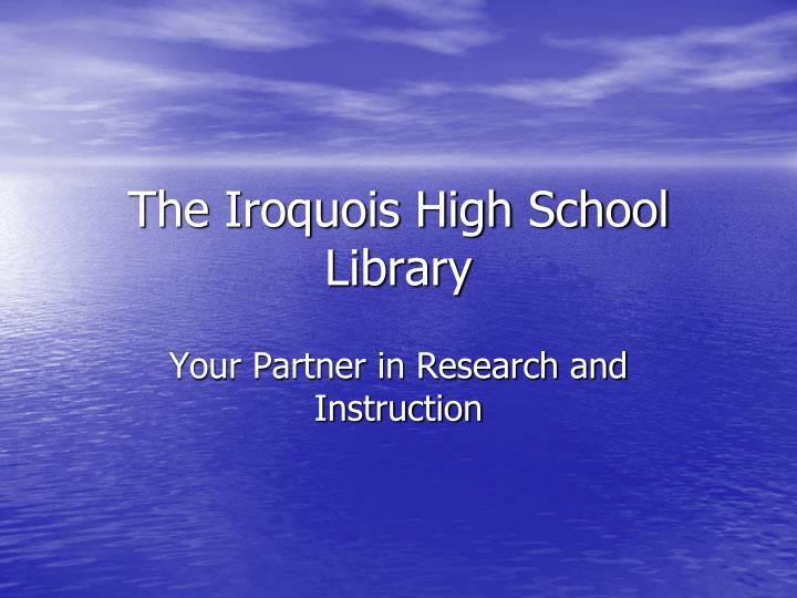 the iroquois high school library n.