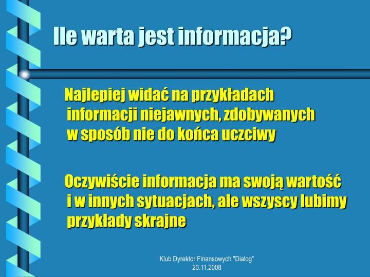 Ile warta jest informacja?