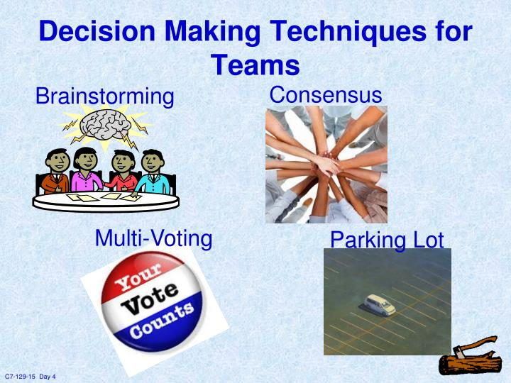Decision Making Techniques for Teams